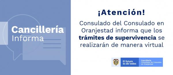 Consulado del Consulado en Oranjestad informa que los trámites de supervivencia se realizarán de manera virtual