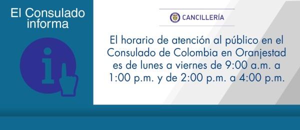 El horario de atención al público en el Consulado de Colombia en Oranjestad es de lunes a viernes de 9:00 a.m. a 1:00 p.m. y de 2:00 p.m. a 4:00 p.m.