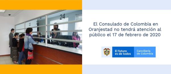 El Consulado de Colombia en Oranjestad no tendrá atención al público el 17 de febrero de 2020